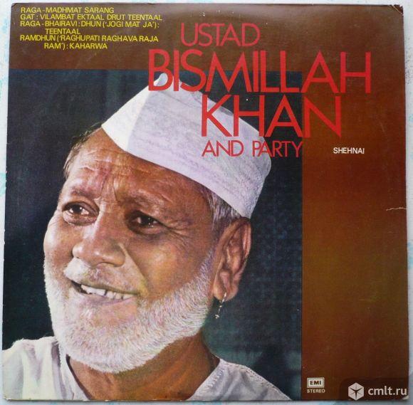 "Грампластинка (винил). Гигант [12"" LP]. Ustad Bismillah Khan And Party. Shehnai. EMI. Индия.. Фото 1."