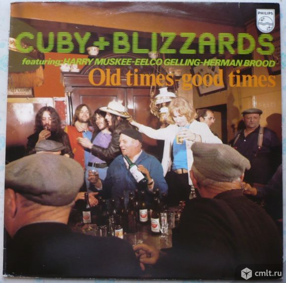 """Грампластинка (винил). Гигант [12"""" LP]. Cuby + Blizzards. Old times - good times. (P) 1977. Holland.. Фото 1."""