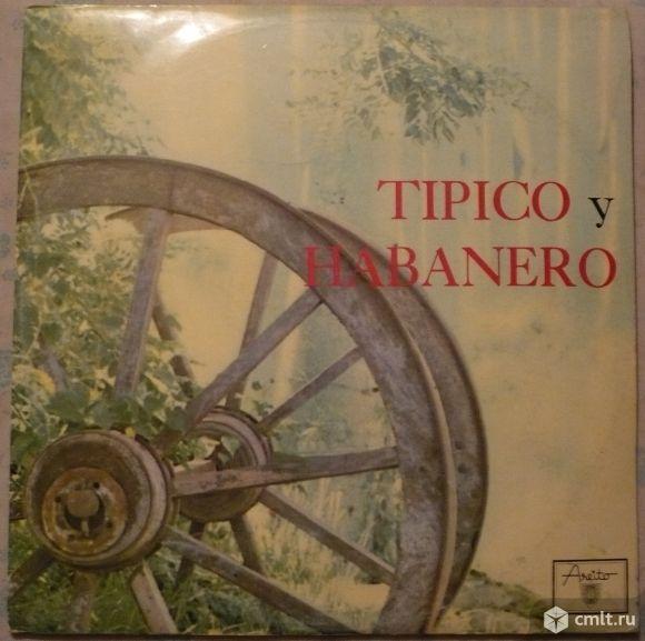 "Грампластинка (винил). Гигант [12"" LP]. Tipico y Habanero. 1977. Areito. LD-3292. Cuba.. Фото 1."