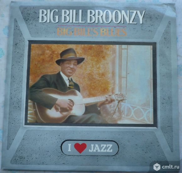 "Грампластинка (винил). Гигант [12"" LP]. Big Bill Broonzy. Big Bill's Blues. (P) 1988 Supraphon. ЧССР. Фото 1."