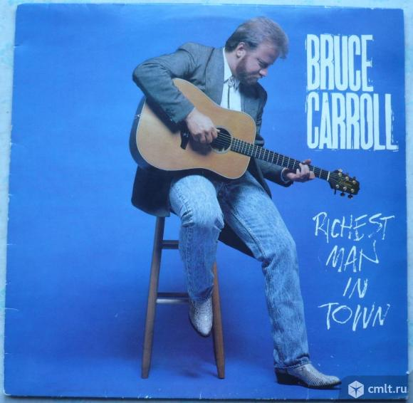"Грампластинка (винил). Гигант [12"" LP]. Bruce Carroll. Richest Man In Town. (P) 1989 Word Inc. UK.. Фото 1."