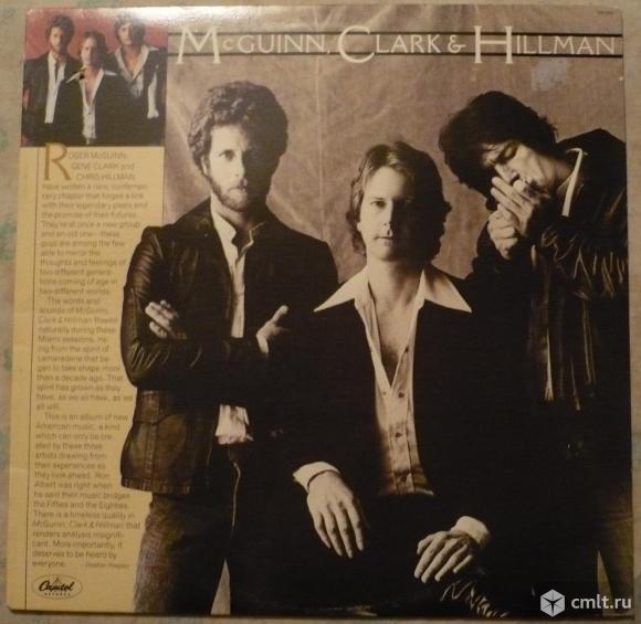 "Грампластинка (винил). Гигант [12"" LP]. McGuinn, Clark & Hillman. (P)(C) 1979 Capitol Records, Inc.. Фото 1."