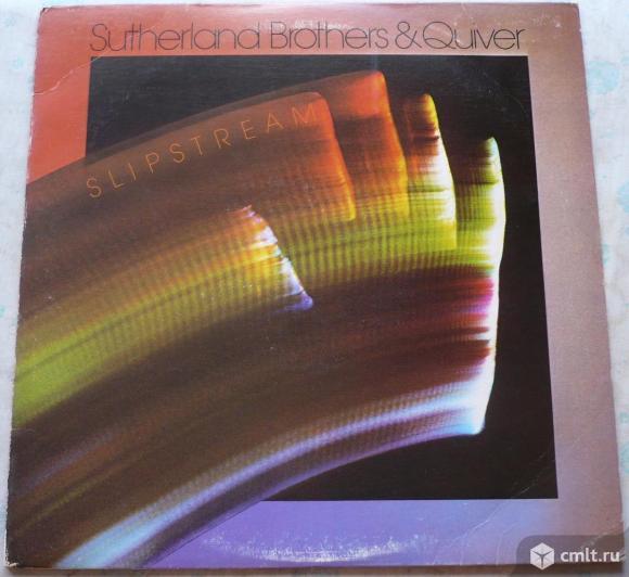 "Грампластинка (винил). Гигант [12"" LP]. Sutherland Brothers & Quiver. Slipstream. 1976 CBS Records.. Фото 1."