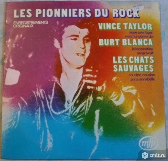 "Грампластинка (винил). Гигант [12"" LP]. Les Pionniers Du Rock. Enregistrements Originaux. 1973.. Фото 1."