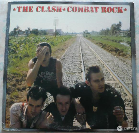 "Грампластинка (винил). Гигант [12"" LP]. The Clash. Combat Rock. (C)(P) 1982 CBS Inc. Epic Records.. Фото 1."