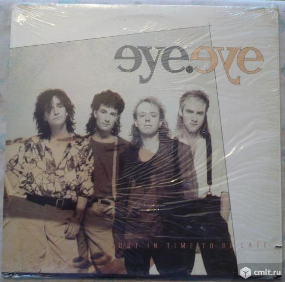 """Грампластинка (винил). Гигант [12"""" LP]. Eye Eye. Just In Time To Be Late. 1986 Duke Street. Канада.. Фото 1."""