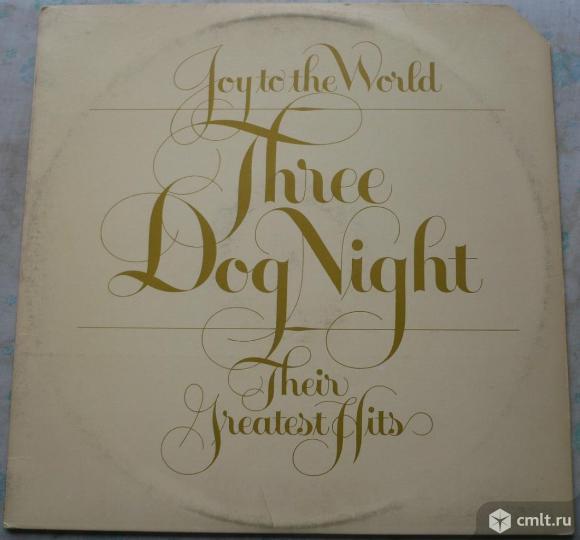 """Грампластинка (винил). Гигант [12"""" LP]. Three Dog Night. Joy To The World - Their Greatest Hits. USA. Фото 1."""