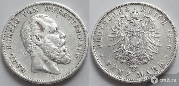 Вюртемберг 5 марок 1876, вышедшие из оборота. Фото 1.