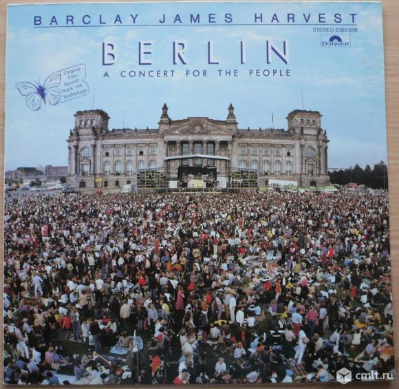 "Грампластинка (винил). Гигант [12"" LP]. Barclay James Harvest. Berlin - A Concert For The People.. Фото 1."
