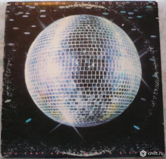"""Грампластинка (винил). Гигант [12"""" LP]. Joe Walsh. You Can't Argue With A Sick Mind. 1976. ABC. USA.. Фото 1."""