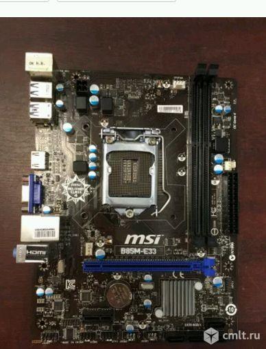 1150 плата MSI B85M-E33. Фото 1.