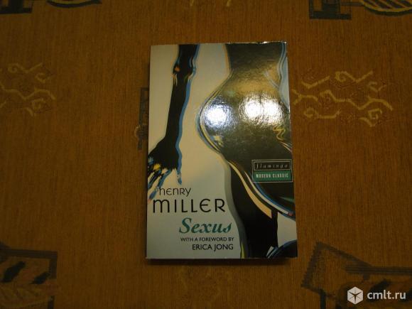 Аутентичная книга Henry Miller Sexus. Фото 1.