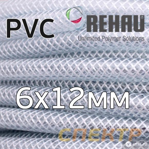 Шланг PVC прозрачный  6х12мм REHAU армированный. Фото 1.