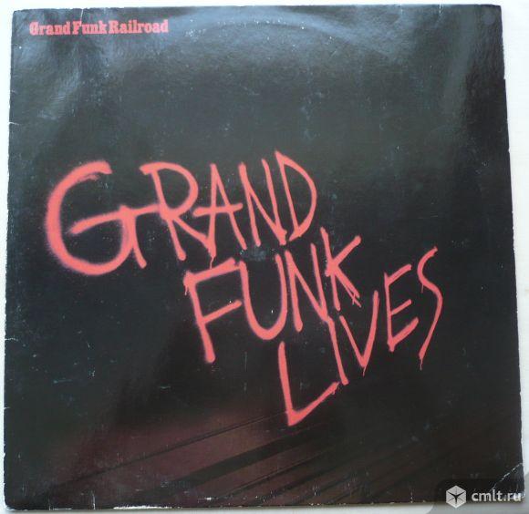 """Грампластинка (винил). Гигант [12"""" LP]. Grand Funk Railroad. Grand Funk Lives. 1981. Германия.. Фото 1."""